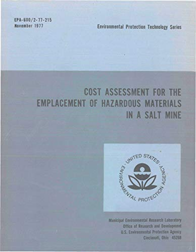 - Cost Assessment for the Emplacement of Hazardous Materials in a Salt Mine
