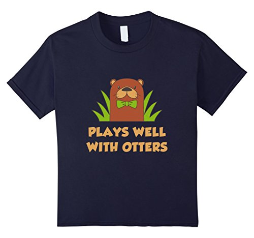 Kids Funny Plays Well With Otters T-shirt Pet Zoo Farm Meme Quote 4 Navy (Otter Costume)