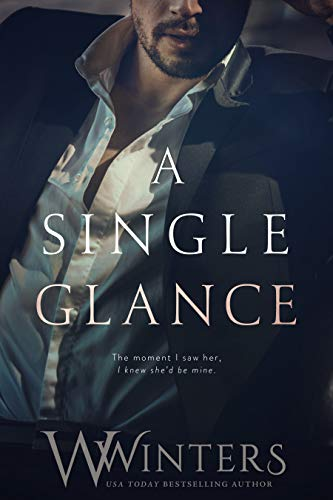 A Single Glance (Irresistible Attraction Book 1) ()