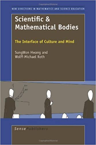 Book Scientific & Mathematical Bodies: The Interface of Culture and Mind by Hwang Sungwon Roth Wolff-Michael (2011-03-11)