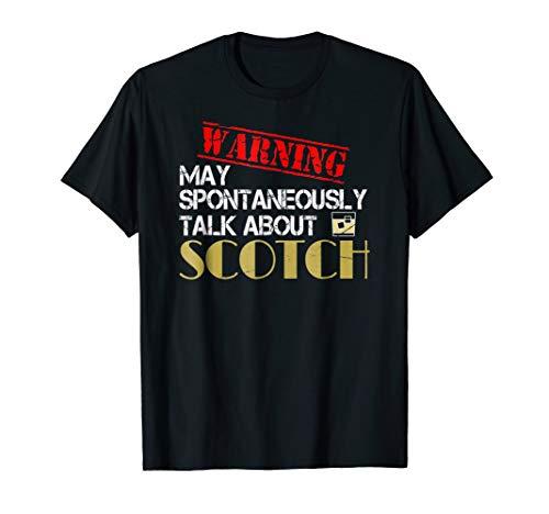 Funny Scotch Tshirt Warning Scottish Whiskey Drinker Shirt