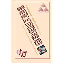 100 Music Activities for Kids