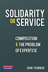 Solidarity or Service: Composition and the Problem of Expertise
