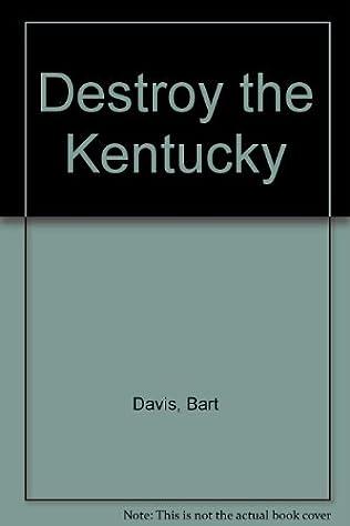 book cover of Destroy the Kentucky