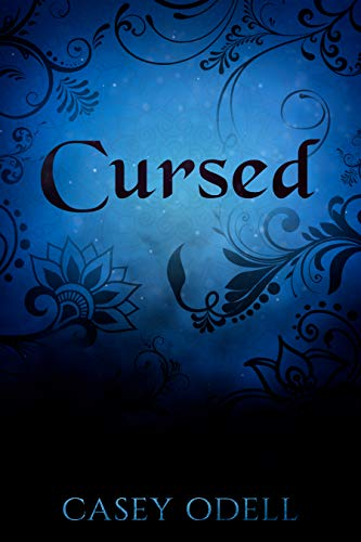 Cursed: (Cursed Magic Series, Book One) by [Odell, Casey]