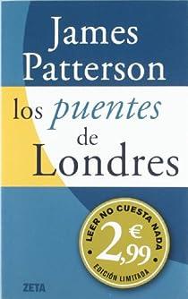 LOS PUENTES DE LONDRES par Patterson
