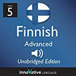 Learn Finnish: Level 5 - Advanced Finnish, Volume 1: Lessons 1-25 |  InnovativeLanguage.com