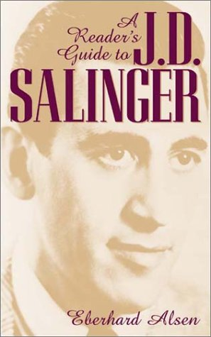 A Readers Guide to J. D. Salinger: