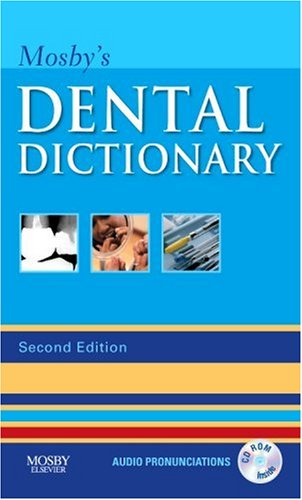 Mosby's Dental Dictionary (Dental Dictionary)