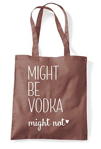 Vodka Might Not Bag Chestnut Tote Shopper Be nnrTxw5