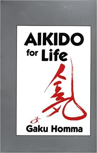 Book Aikido for Life by Homma, Gaku (1993)