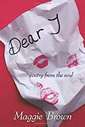 Dear J: Poetry from the Soul