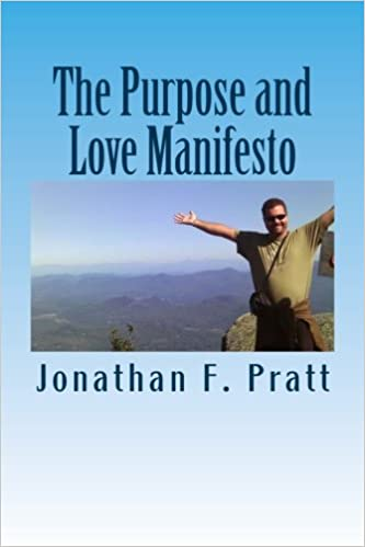 Book The Purpose and Love Manifesto: The Purpose and Love Manifesto