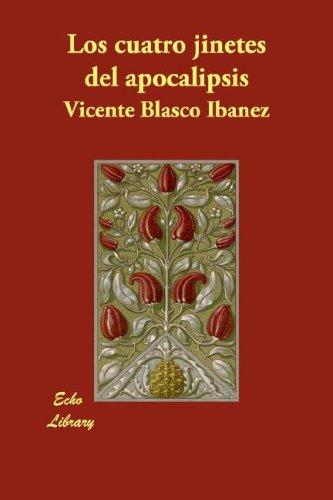 Download Los Cuatro Jinetes del Apocalipsis (Spanish Edition) ebook