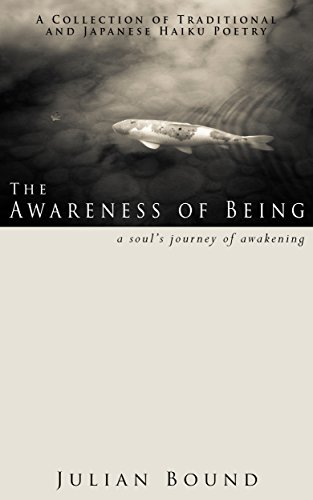 The Awareness of Being (Poetry by Julian Bound Book for sale  Delivered anywhere in USA