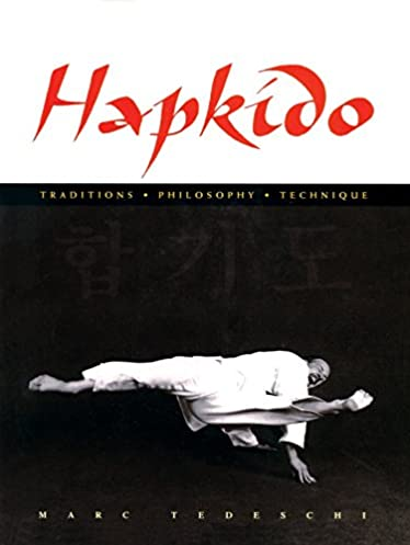 Hapkido manual ebook array hapkido traditions philosophy technique marc tedeschi rh amazon com fandeluxe Gallery