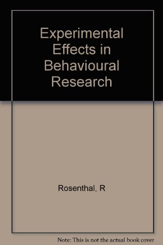 Experimenter Effects in Behavioral Research