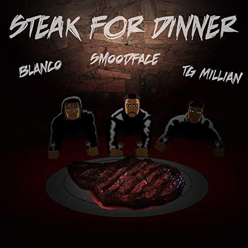 (Steak for Dinner [Explicit])