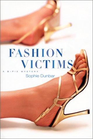 Fashion Victims: A B-Pix Mystery