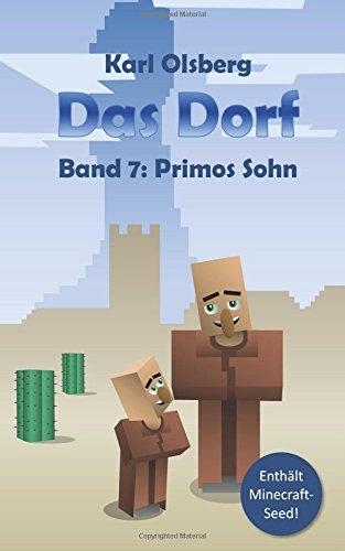 Das Dorf Band 7: Primos Sohn