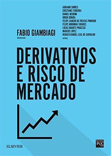 Derivativos e Risco de Mercado (Em Portugues do Brasil)