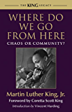 Where Do We Go from Here: Chaos or Community? (King Legacy)