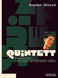 Quintett, tome 4 : Histoire de Nafsika Vasli par Jean-Charles Kraehn