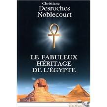 FABULEUX HÉRITAGE DE L'ÉGYPTE (LE)