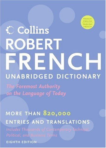 Collins Robert French Unabridged Dictionary, 8th Edition...