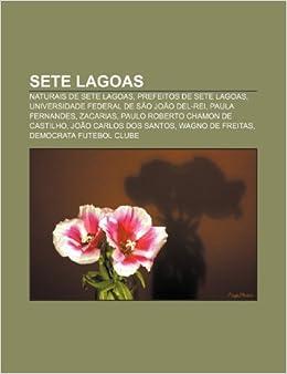 45bae9d30a Sete Lagoas  Naturais de Sete Lagoas