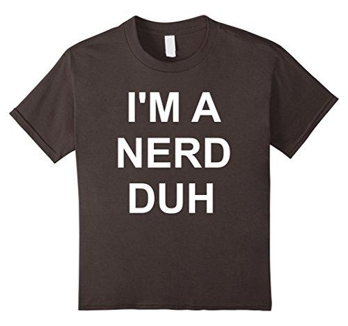 Kids I'm A Nerd Duh T-Shirt Funny Easy Halloween Costume Top Tee 8 - Easy Nerd Girl Costume