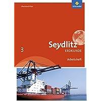 Seydlitz Erdkunde - Ausgabe 2016 für Realschulen plus in Rheinland-Pfalz: Arbeitsheft 3