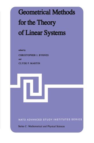 Geometrical Methods for the Theory of Linear Systems: Proceedings of a NATO Advanced Study Institute and AMS Summer Semi