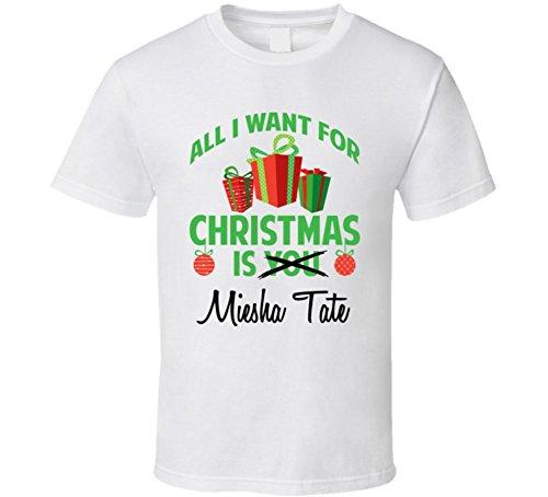 All I Want For Christmas Is You Miesha Tate Funny Xmas Gift T Shirt Xl White