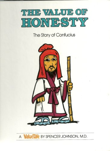 The Value of Honesty: The Story of Confucius (Valuetales)