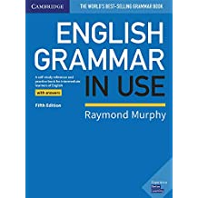 English Grammar in Use. Fifth Edition. Book with Answers.: A Self-study Reference and Practice Book for Intermediate Learners of English