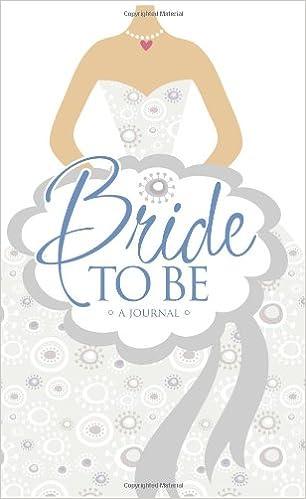 Bride to Be Journal: Janice A. Thompson, Randi Morrow ...