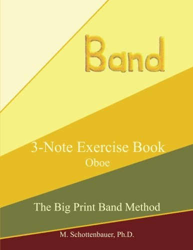 Download 3-Note Exercise Book: Oboe (The Big Print Band Method) ebook