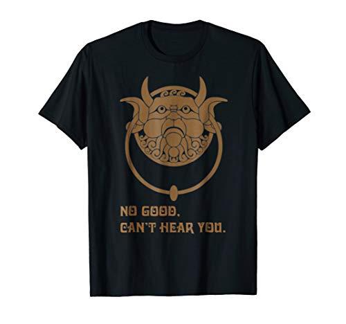 Labyrinth No Good Can'T Hear You Tshirt