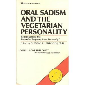 Oral Sadism and the Vegetarian Personality