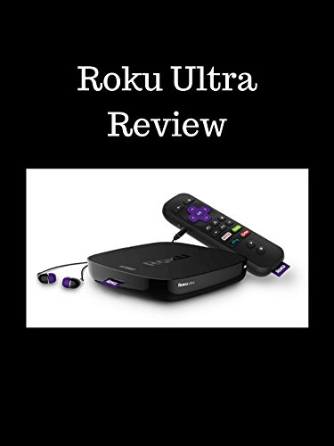 - Review: Roku Ultra