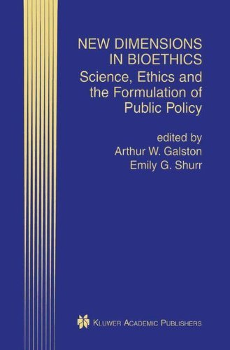 Download New Dimensions in Bioethics: Science, Ethics and the Formulation of Public Policy Pdf