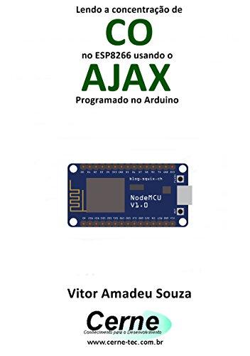 eBook Lendo a concentração de CO no ESP8266 usando o AJAX Programado no Arduino