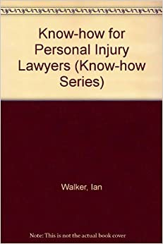 Book Know-how for Personal Injury Lawyers (Know-how Series)