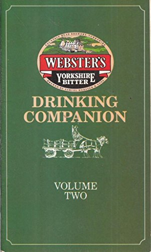 - WebsterS Yorkshire Bitter Drinking Companion Volume Two