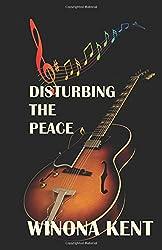 Disturbing the Peace