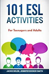 101 ESL Activities: For Teenagers and Adults Paperback