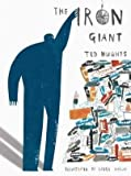 Ted Hughes, Laura Carlin'sThe Iron Giant [Hardcover]2011