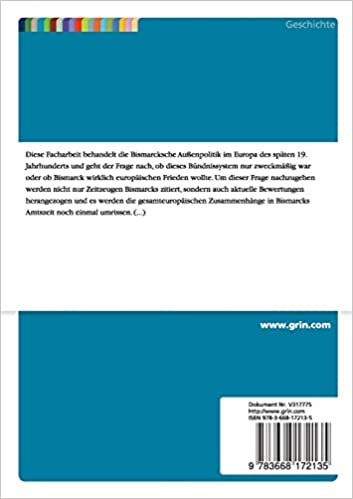 Die Bismarcksche Auenpolitik. Weg Zum Frieden Oder Aufschub Eines Europaischen Konflikts? (German Edition): Christian Horz: 9783668172135: Amazon.com: Books