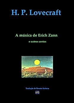A música de Erich Zann (e outros contos) por [Lovecraft, H. P.]